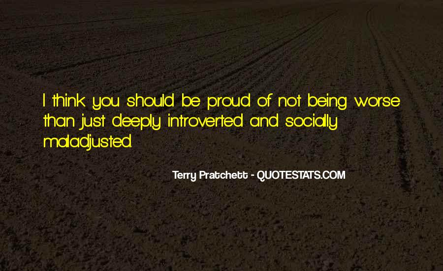 Not Proud Of You Quotes #669808