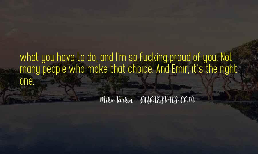 Not Proud Of You Quotes #795110