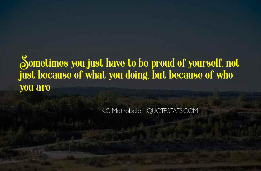 Not Proud Of You Quotes #798270