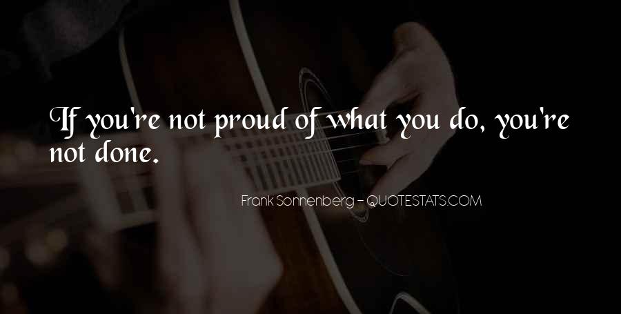 Not Proud Of You Quotes #890941