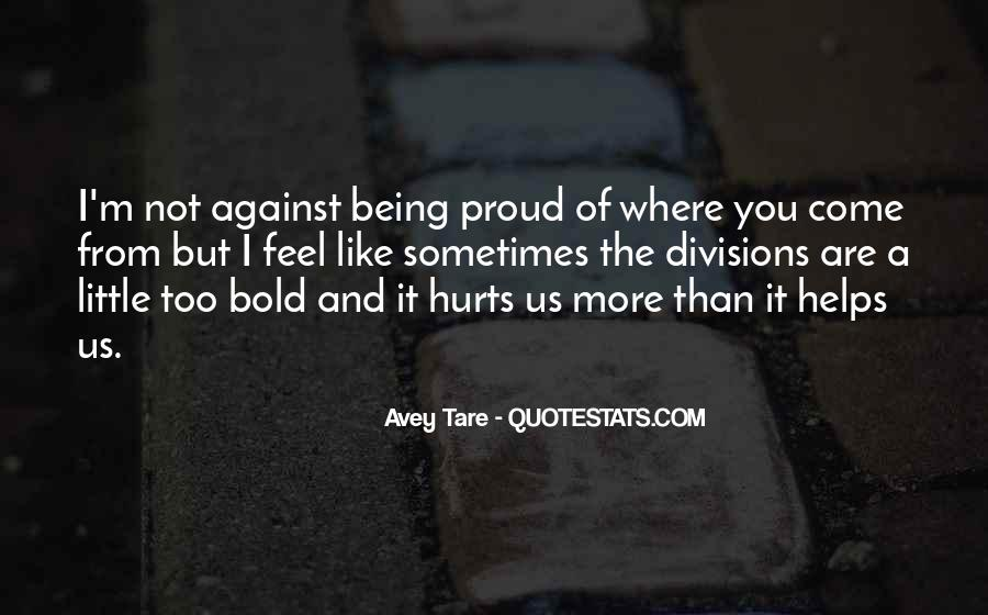Not Proud Of You Quotes #905773