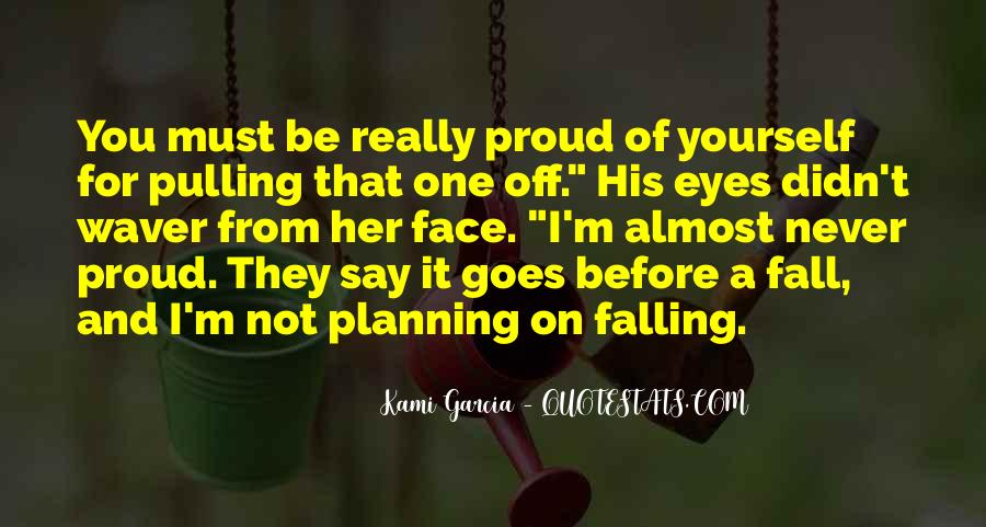 Not Proud Of You Quotes #948002