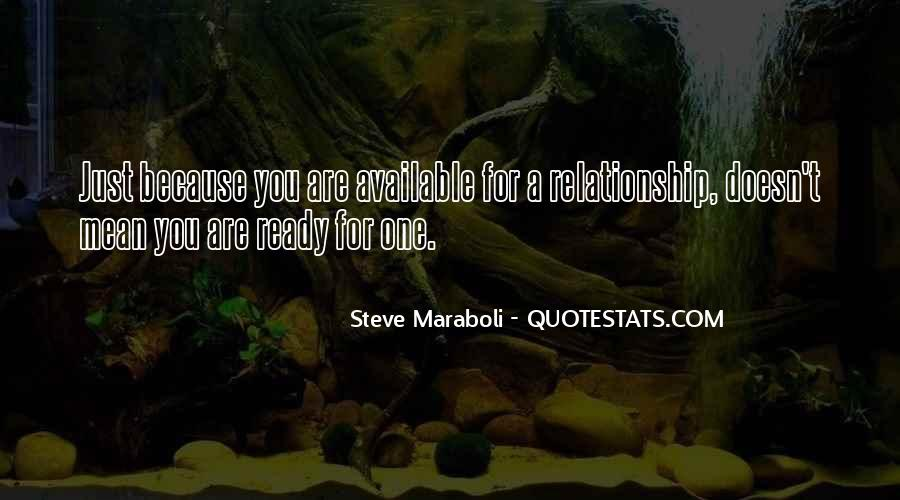 Not Ready In Relationship Quotes #1008112