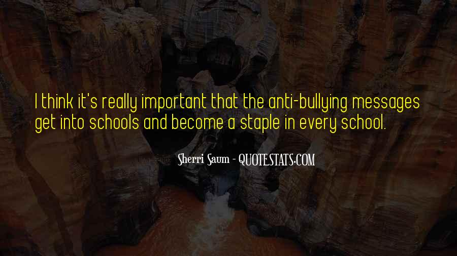 Quotes About Bullying At School #1018365
