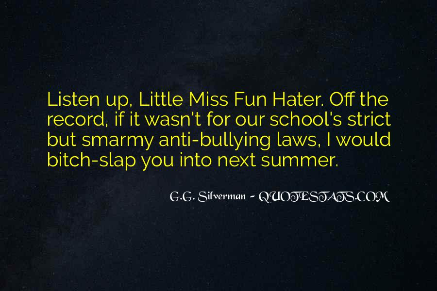 Quotes About Bullying At School #1348939
