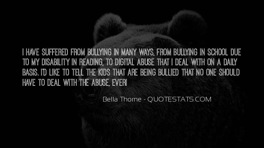 Quotes About Bullying At School #1545668