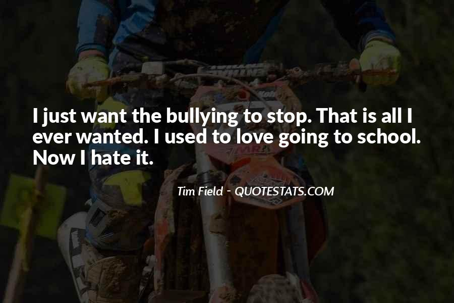 Quotes About Bullying At School #229038