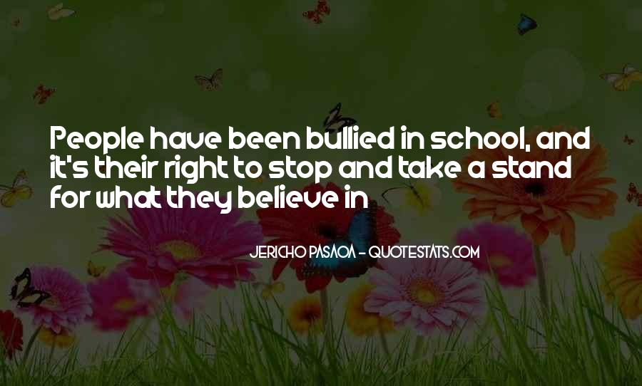 Quotes About Bullying At School #317138