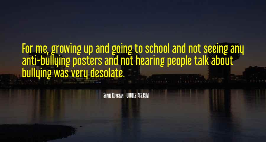 Quotes About Bullying At School #538921