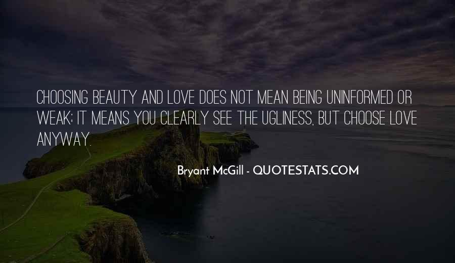 Not Seeing Beauty Quotes #1643273