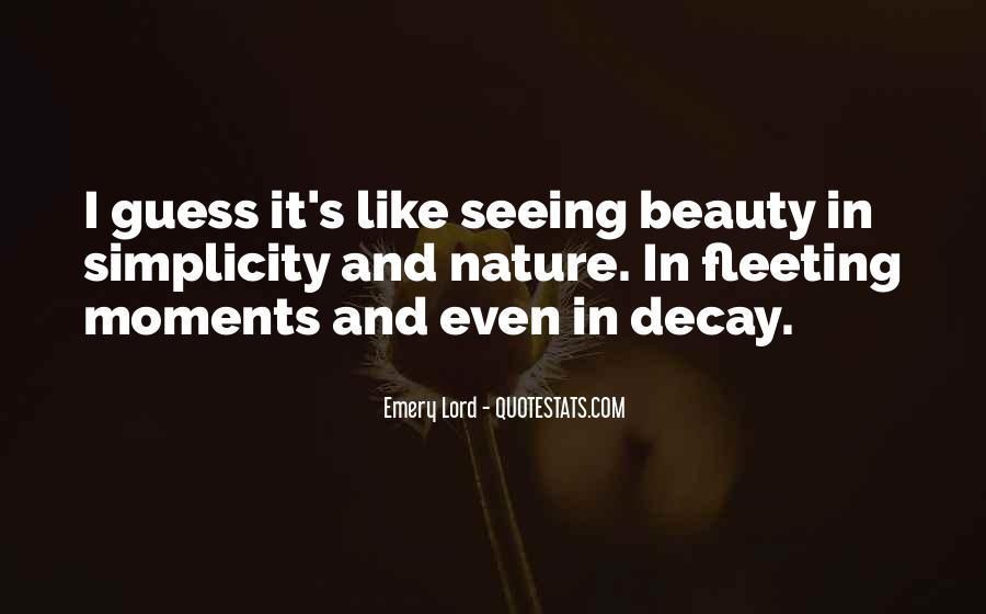Not Seeing Beauty Quotes #218615