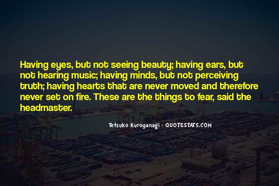 Not Seeing Beauty Quotes #382706