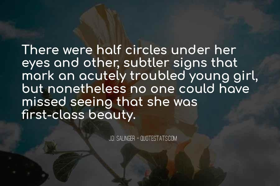Not Seeing Beauty Quotes #488915