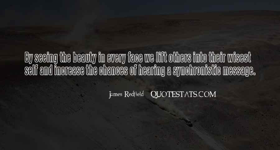 Not Seeing Beauty Quotes #498975