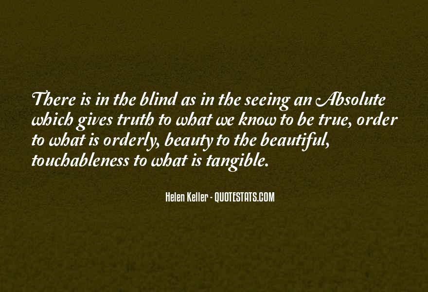 Not Seeing Beauty Quotes #689557