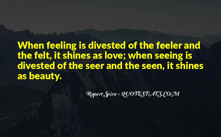 Not Seeing Beauty Quotes #77432