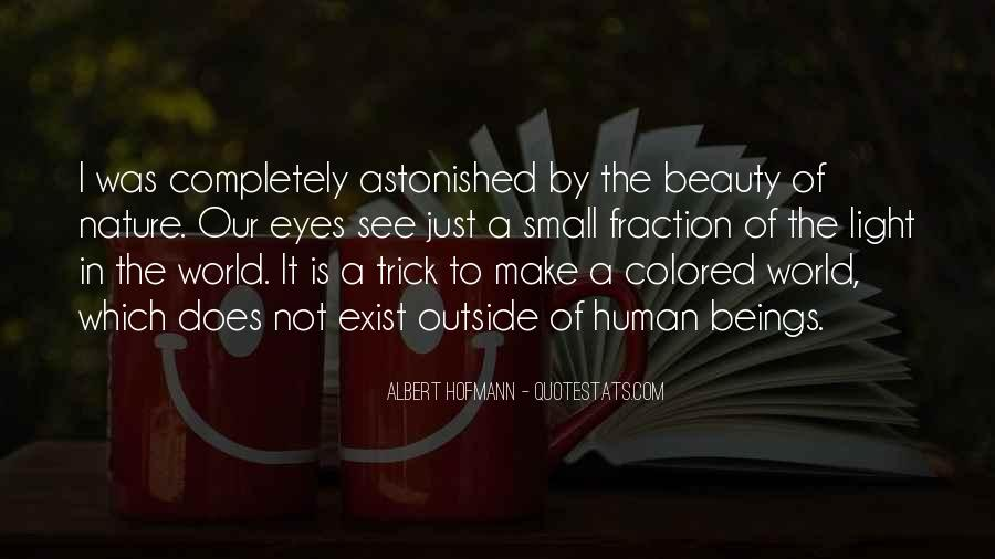 Not Seeing Beauty Quotes #83545