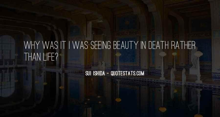Not Seeing Beauty Quotes #853241