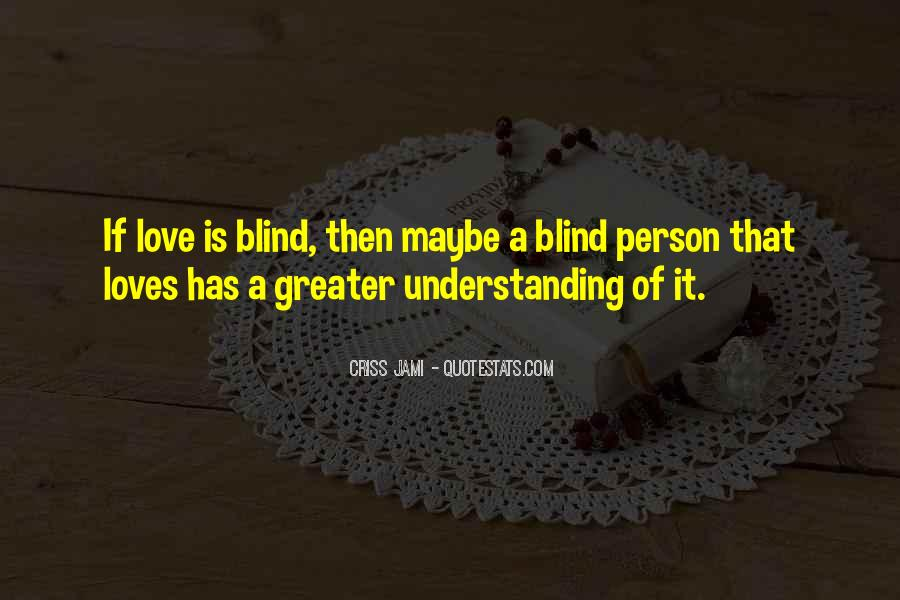 Not Seeing Beauty Quotes #86248