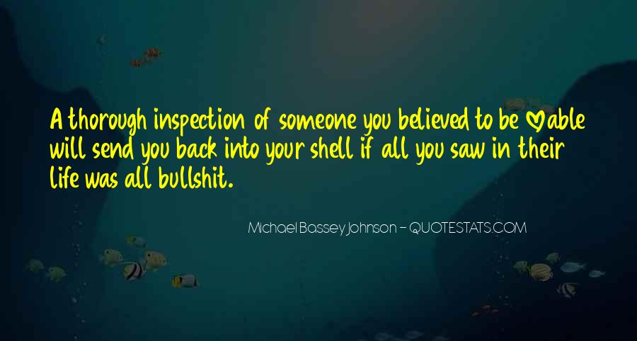 Quotes About Bullshit In Life #329595