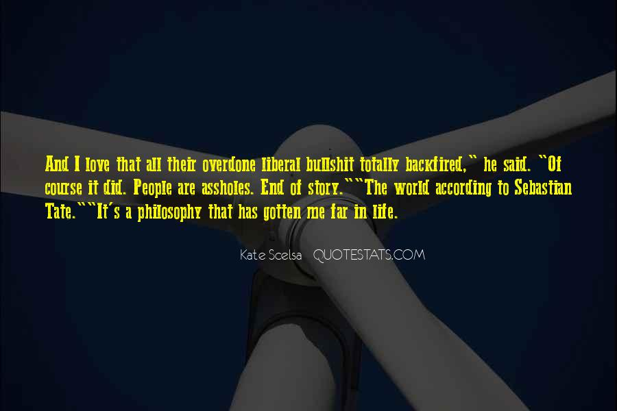 Quotes About Bullshit In Life #620295