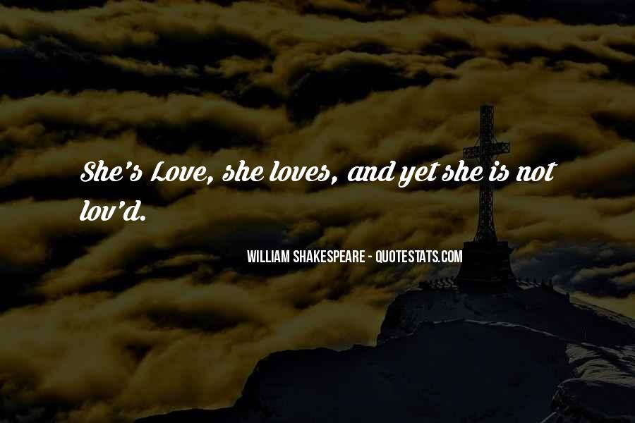 Not Sure If She Loves Me Quotes #10999