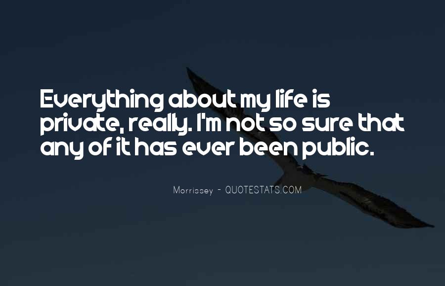 Not Sure Life Quotes #14965