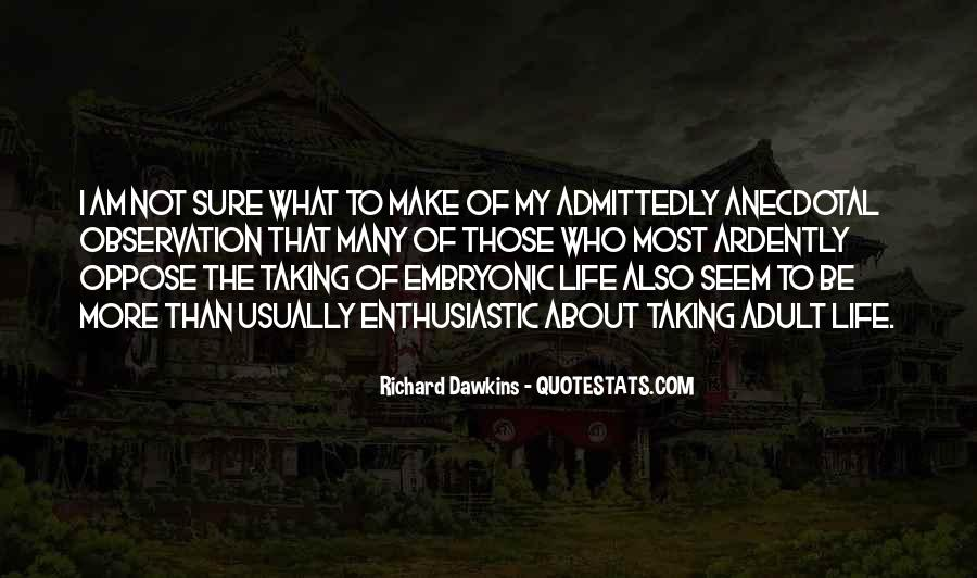 Not Sure Life Quotes #457451