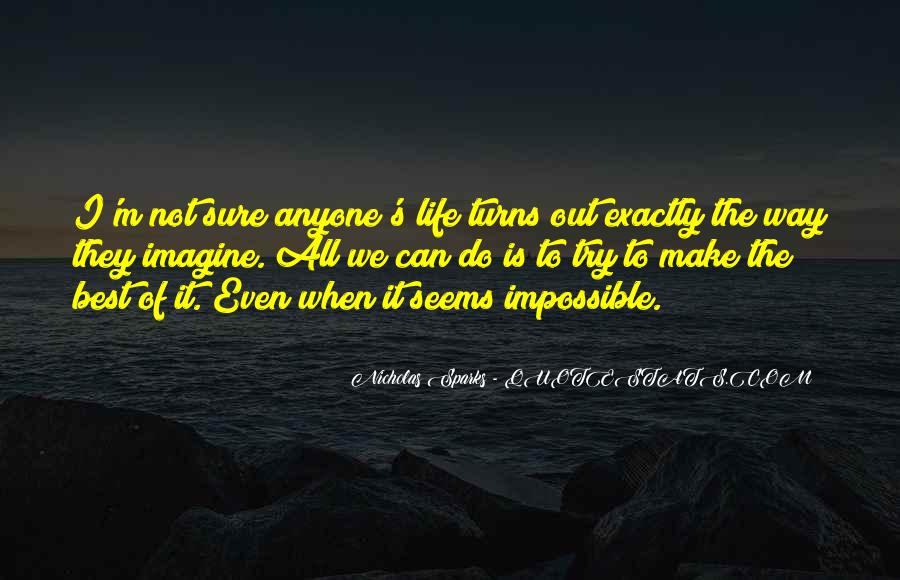 Not Sure Life Quotes #503334