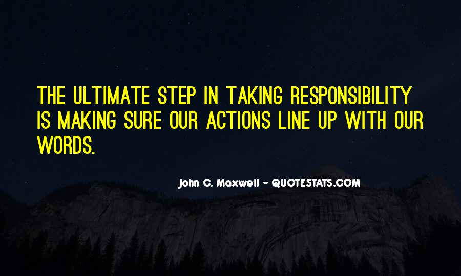 Not Taking Responsibility For Actions Quotes #139922