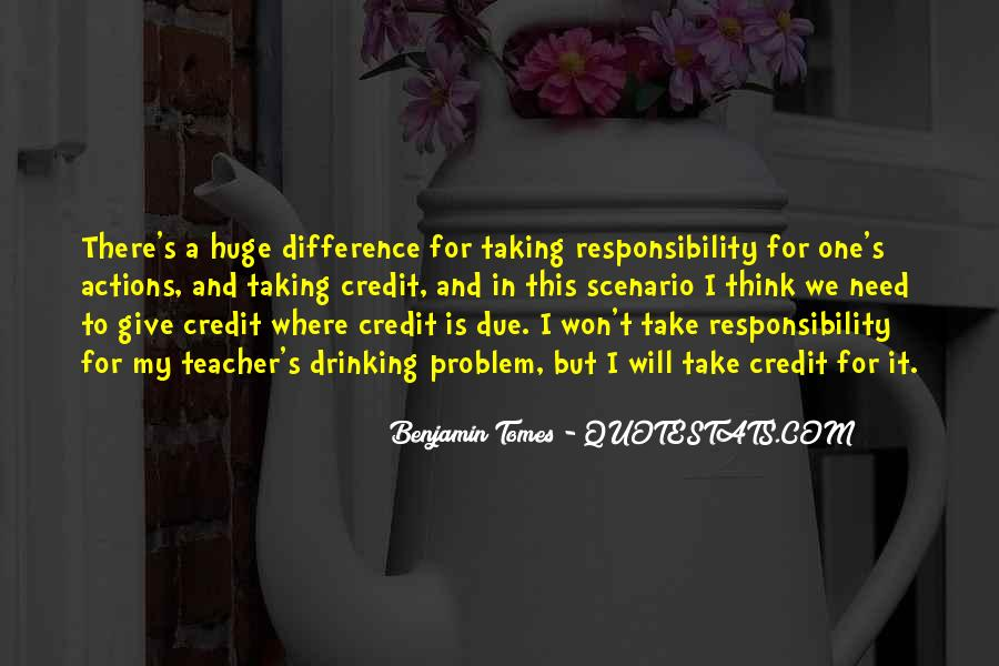 Not Taking Responsibility For Actions Quotes #951162