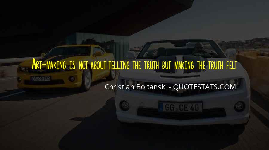 Not Telling Truth Quotes #1064510
