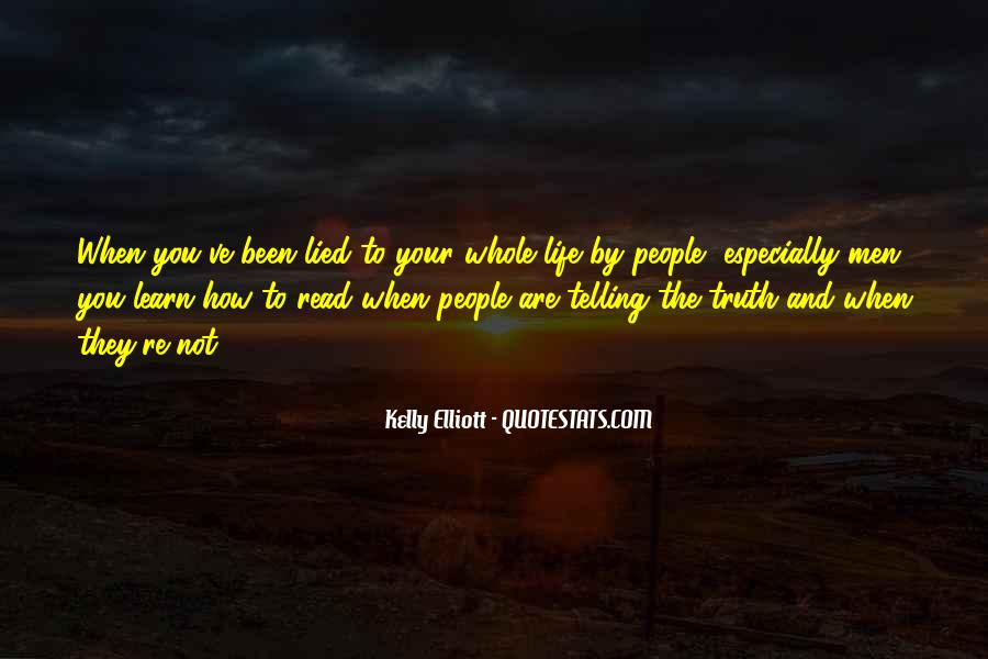Not Telling Truth Quotes #1108864