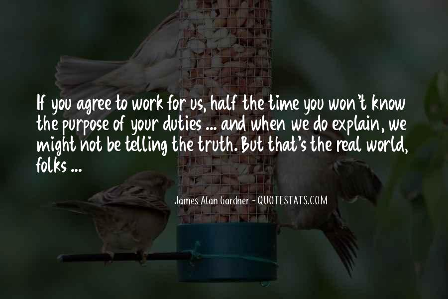 Not Telling Truth Quotes #1248701