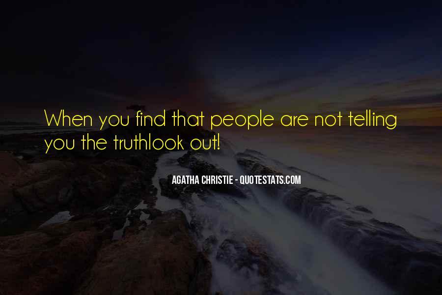 Not Telling Truth Quotes #125412