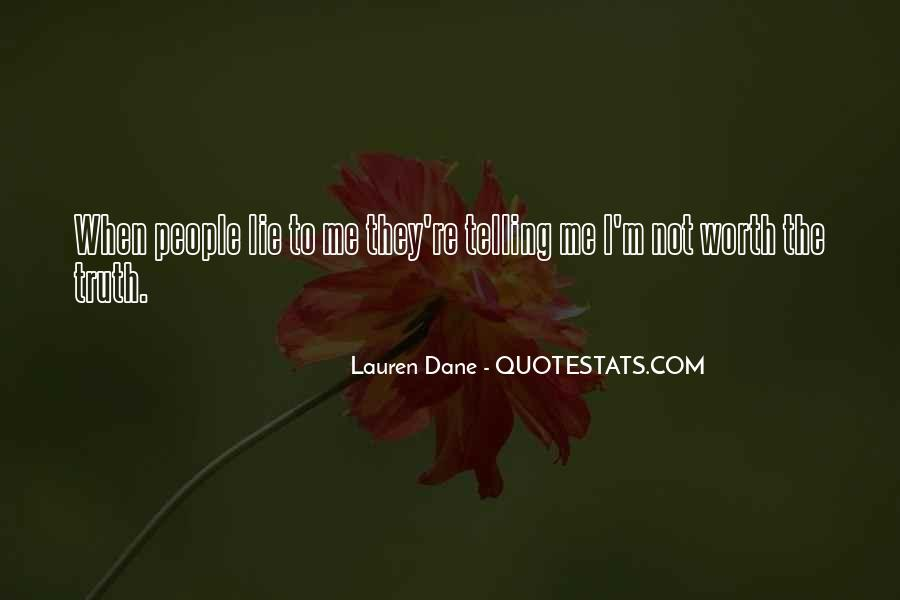 Not Telling Truth Quotes #133993