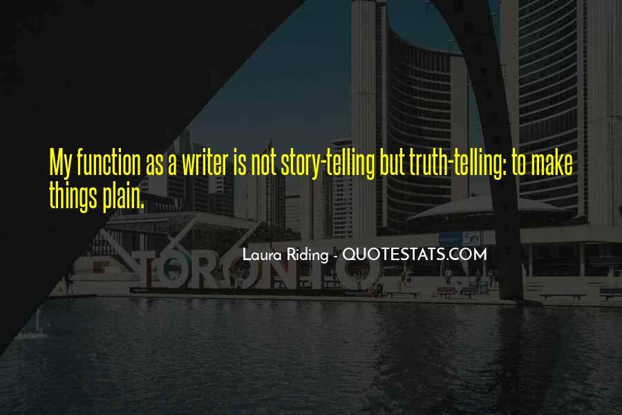 Not Telling Truth Quotes #161512
