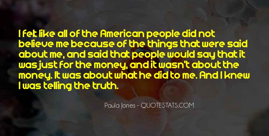 Not Telling Truth Quotes #187870