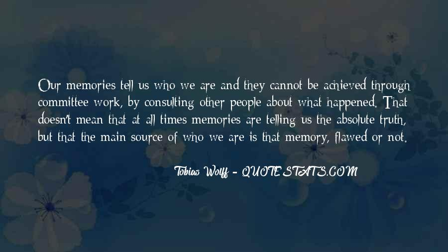 Not Telling Truth Quotes #274599