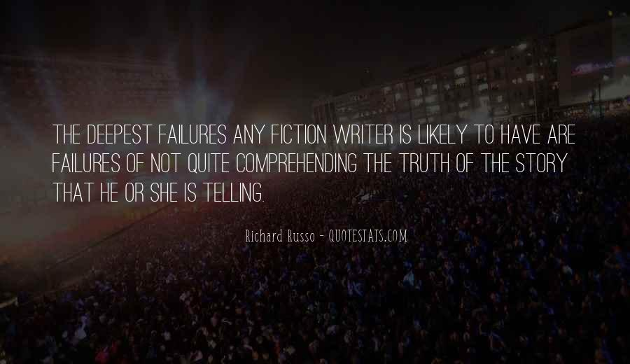 Not Telling Truth Quotes #304043