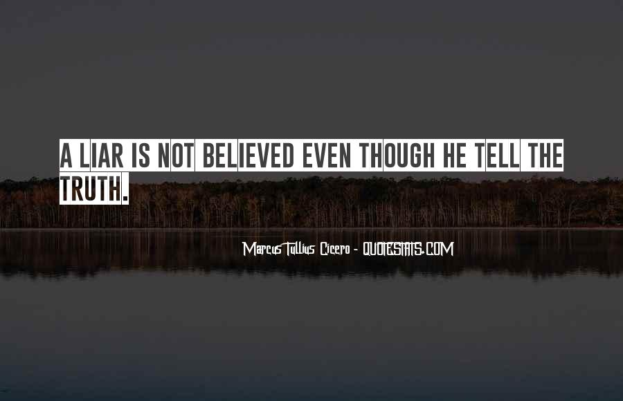 Not Telling Truth Quotes #520139