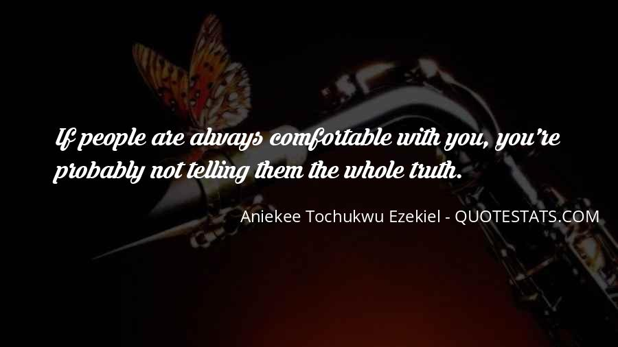 Not Telling Truth Quotes #65355