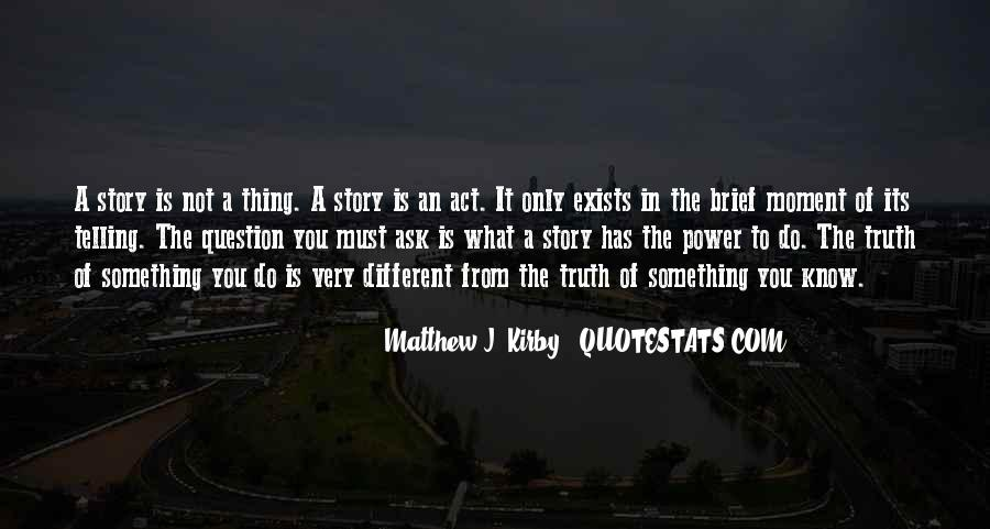 Not Telling Truth Quotes #65851
