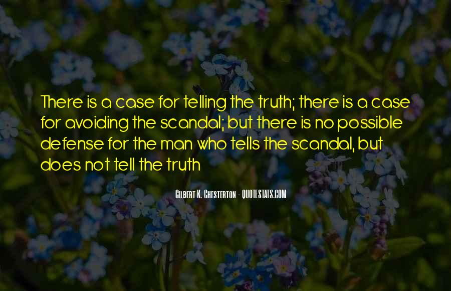 Not Telling Truth Quotes #66950