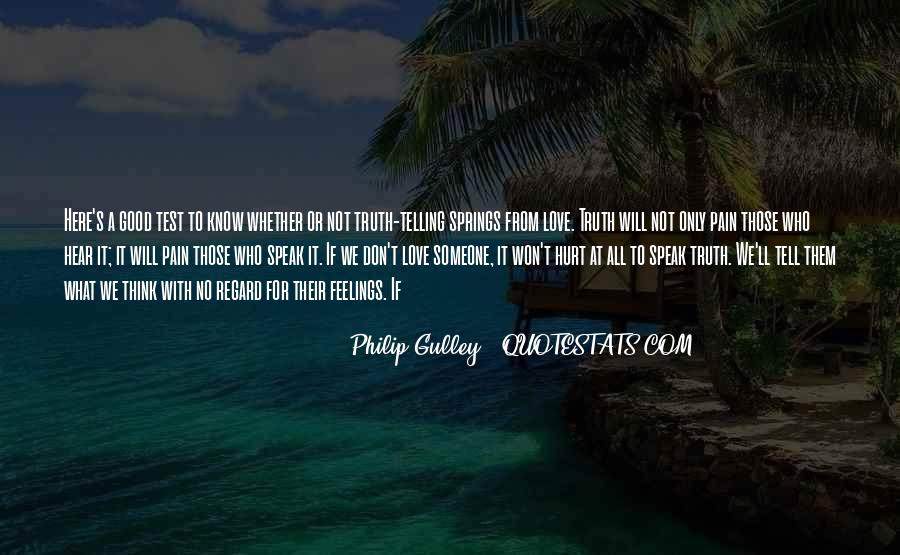 Not Telling Truth Quotes #768967