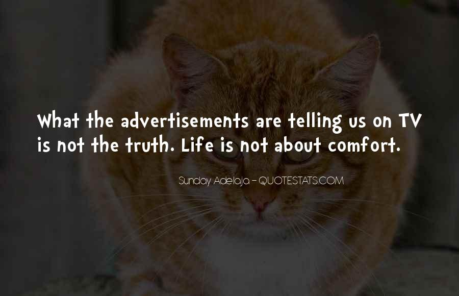 Not Telling Truth Quotes #934173