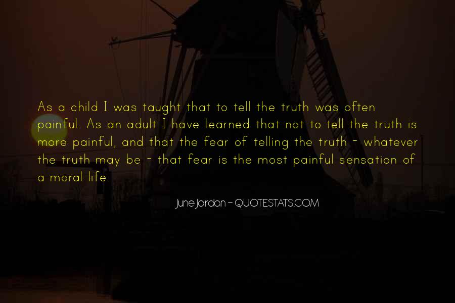 Not Telling Truth Quotes #943606