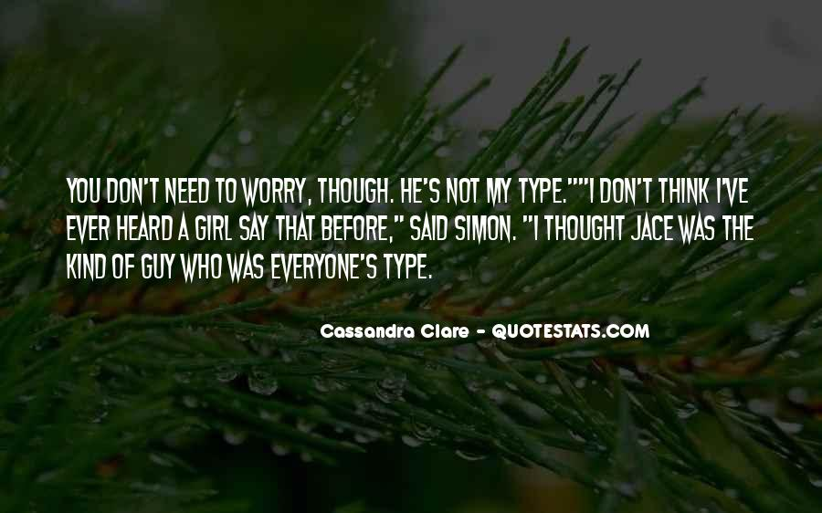 Not That Type Of Girl Quotes #604696