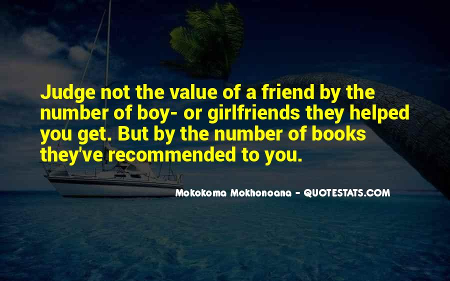 Not The Number Of Friends Quotes #1102254