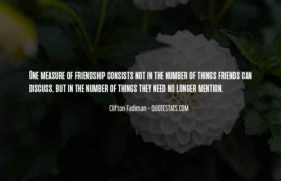 Not The Number Of Friends Quotes #420285